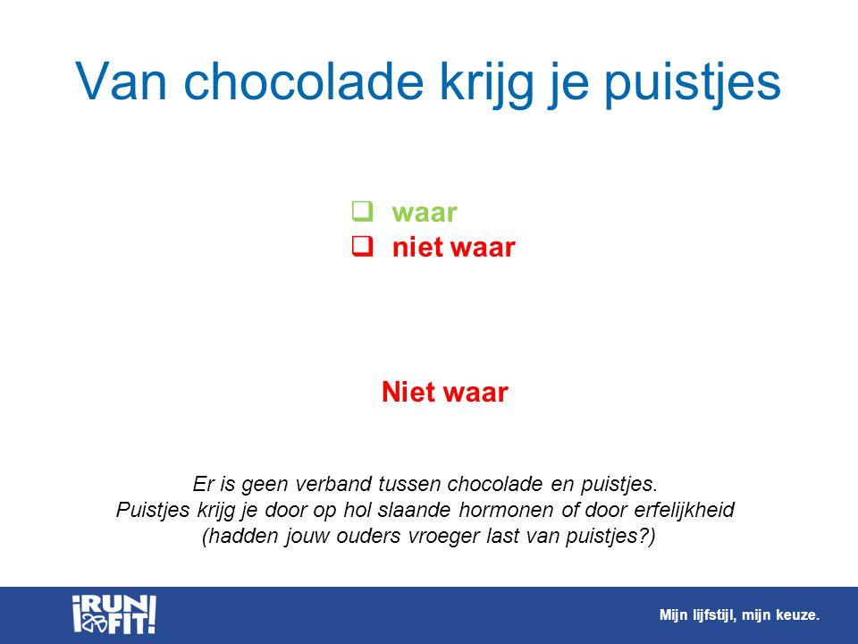 Van chocolade krijg je puistjes