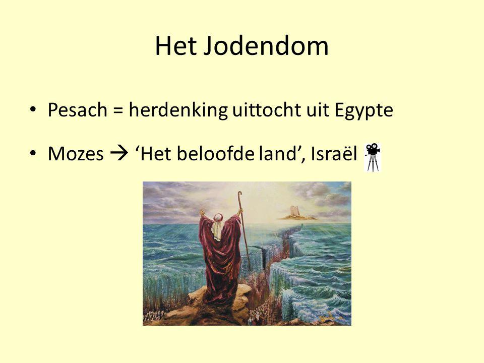 Het Jodendom Pesach = herdenking uittocht uit Egypte