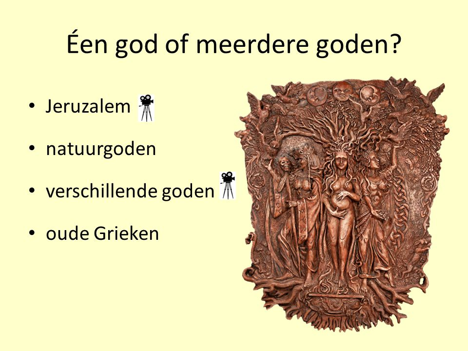 Éen god of meerdere goden