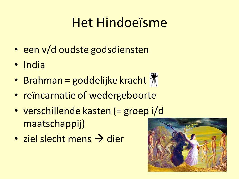 Het Hindoeïsme een v/d oudste godsdiensten India