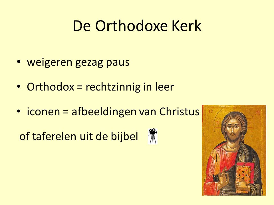 De Orthodoxe Kerk weigeren gezag paus Orthodox = rechtzinnig in leer