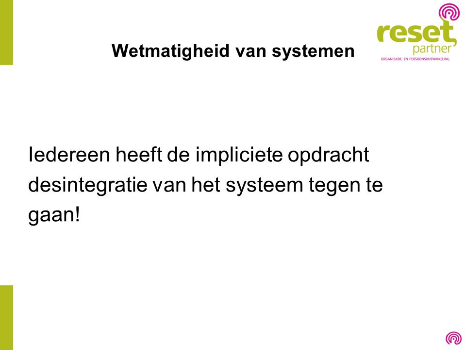 Wetmatigheid van systemen