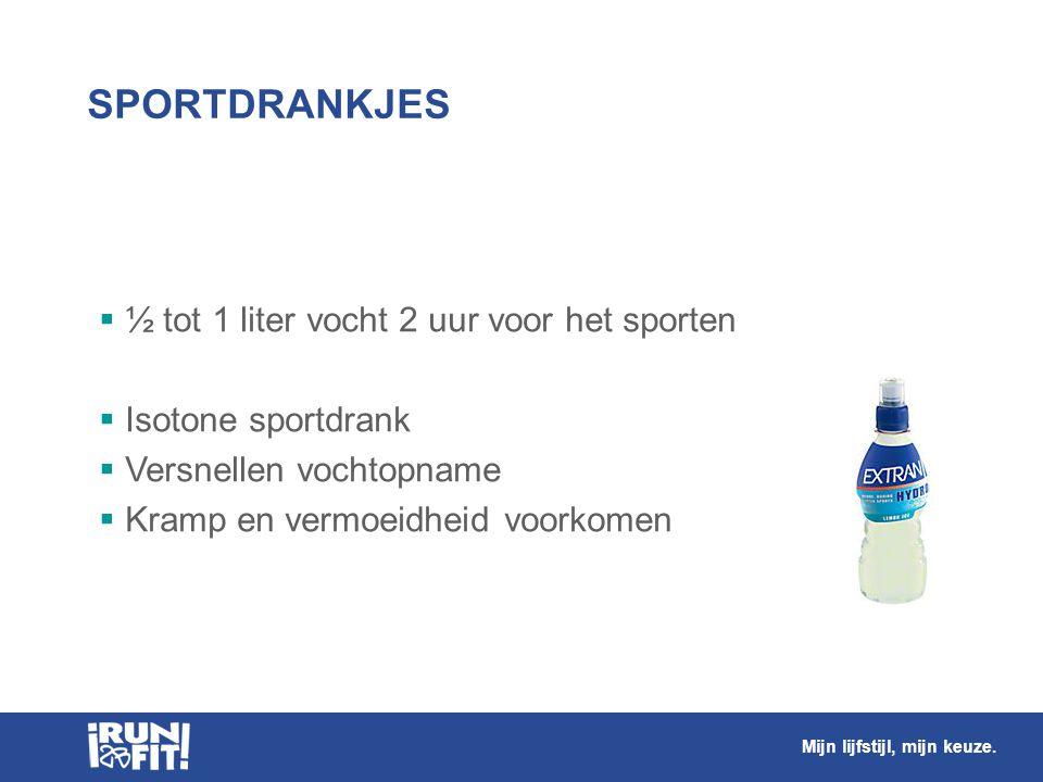 SPORTDRANKJES ½ tot 1 liter vocht 2 uur voor het sporten