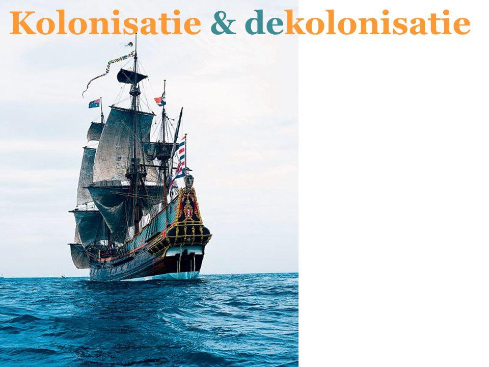 Kolonisatie & dekolonisatie