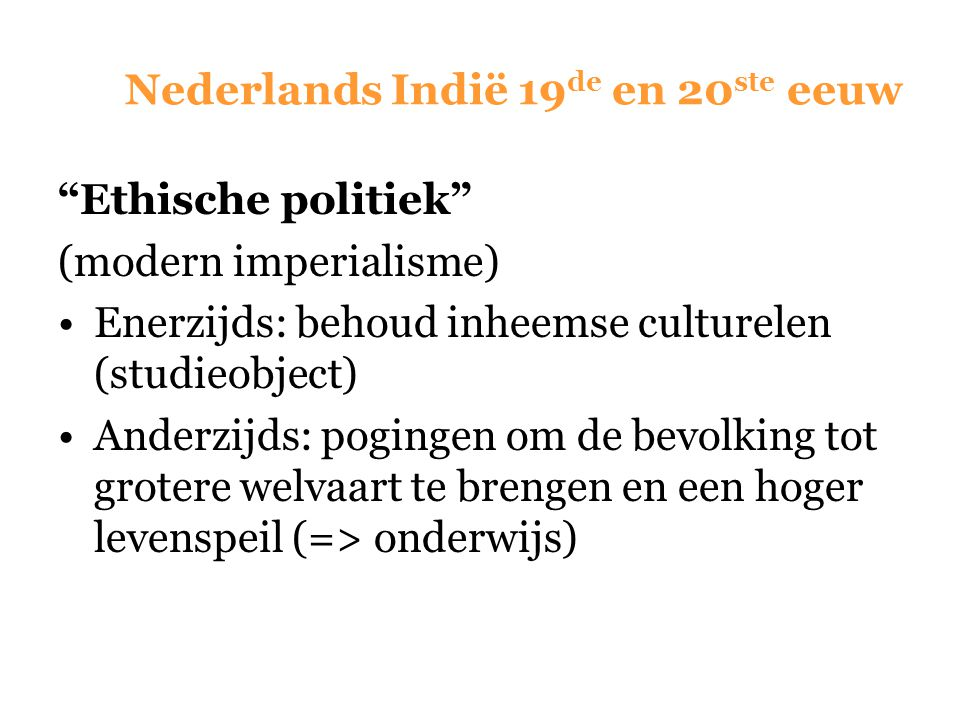 Nederlands Indië 19de en 20ste eeuw