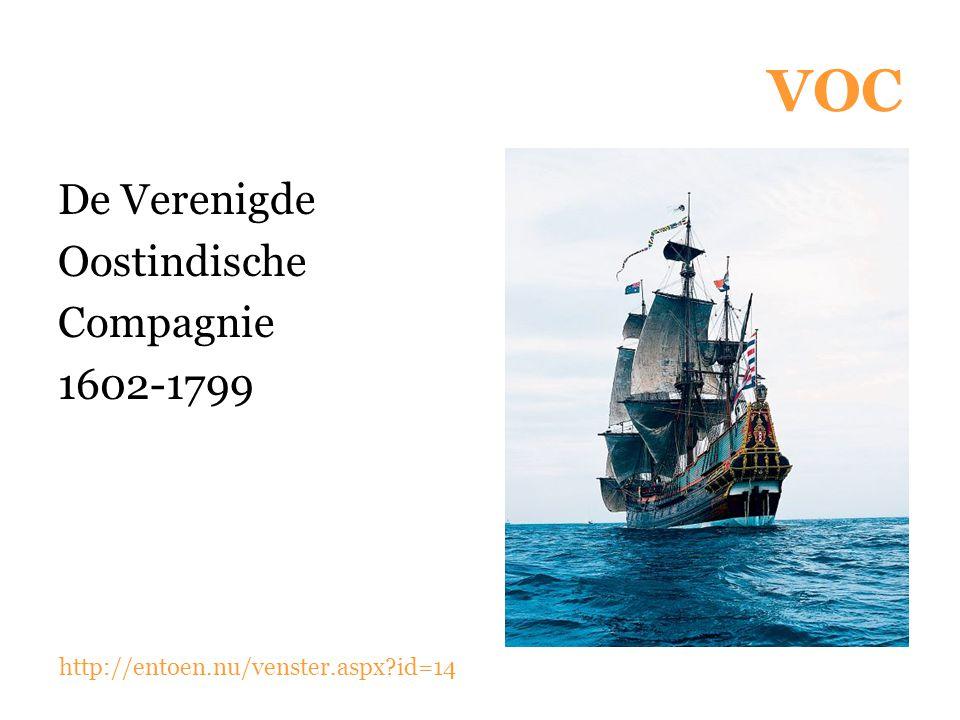VOC De Verenigde Oostindische Compagnie 1602-1799