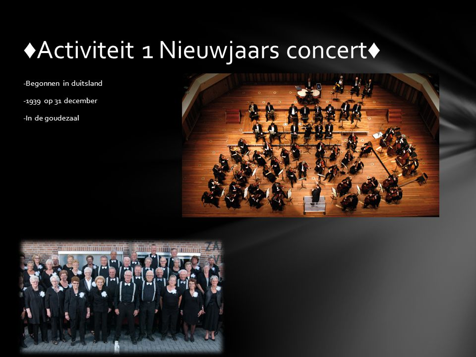 ♦Activiteit 1 Nieuwjaars concert♦