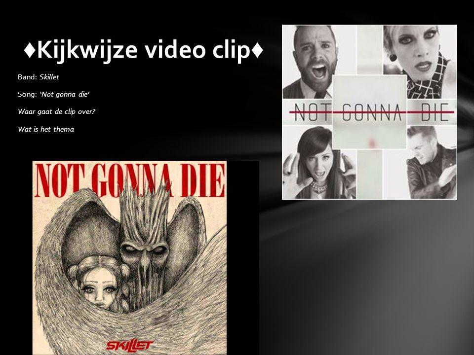 ♦Kijkwijze video clip♦