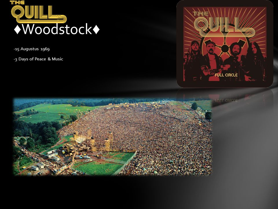 ♦Woodstock♦ -15 Augustus 1969 -3 Days of Peace & Music