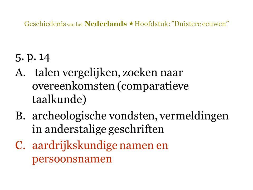 Geschiedenis van het Nederlands Hoofdstuk: Duistere eeuwen