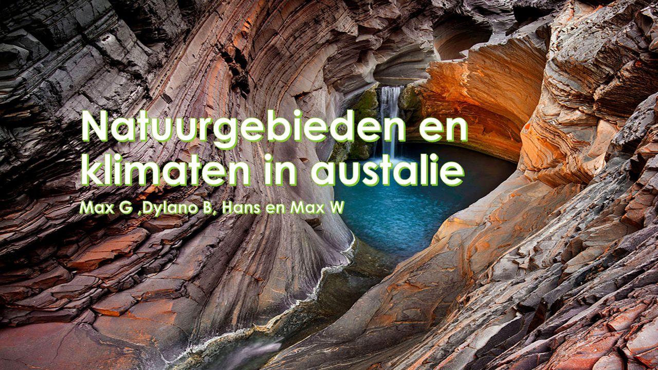 Natuurgebieden en klimaten in austalie