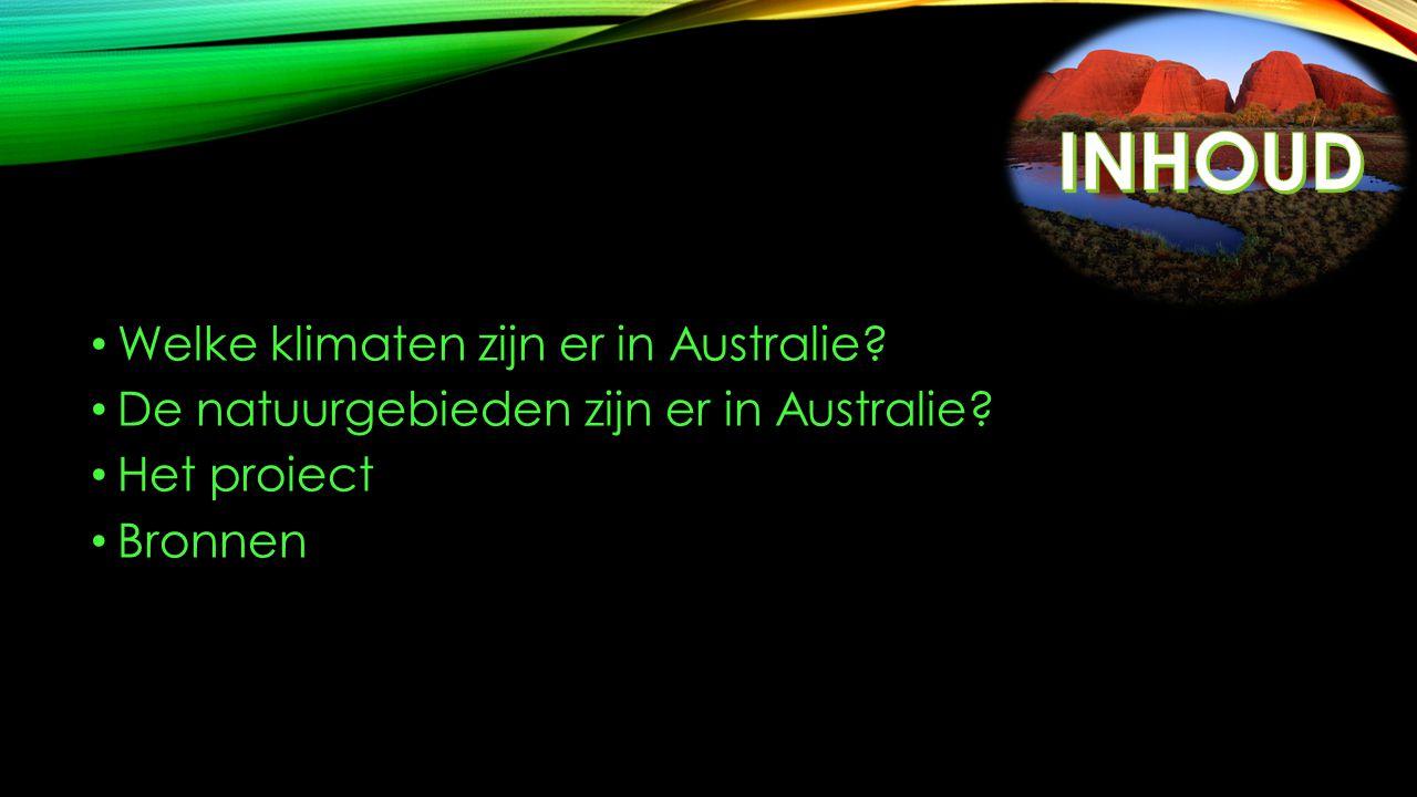 INHOUD Welke klimaten zijn er in Australie