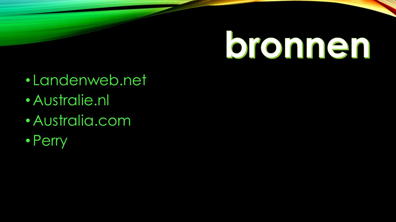 bronnen Landenweb.net Australie.nl Australia.com Perry