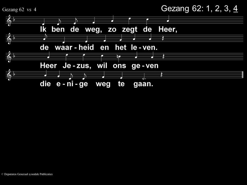 Gezang 62: 1, 2, 3, 4