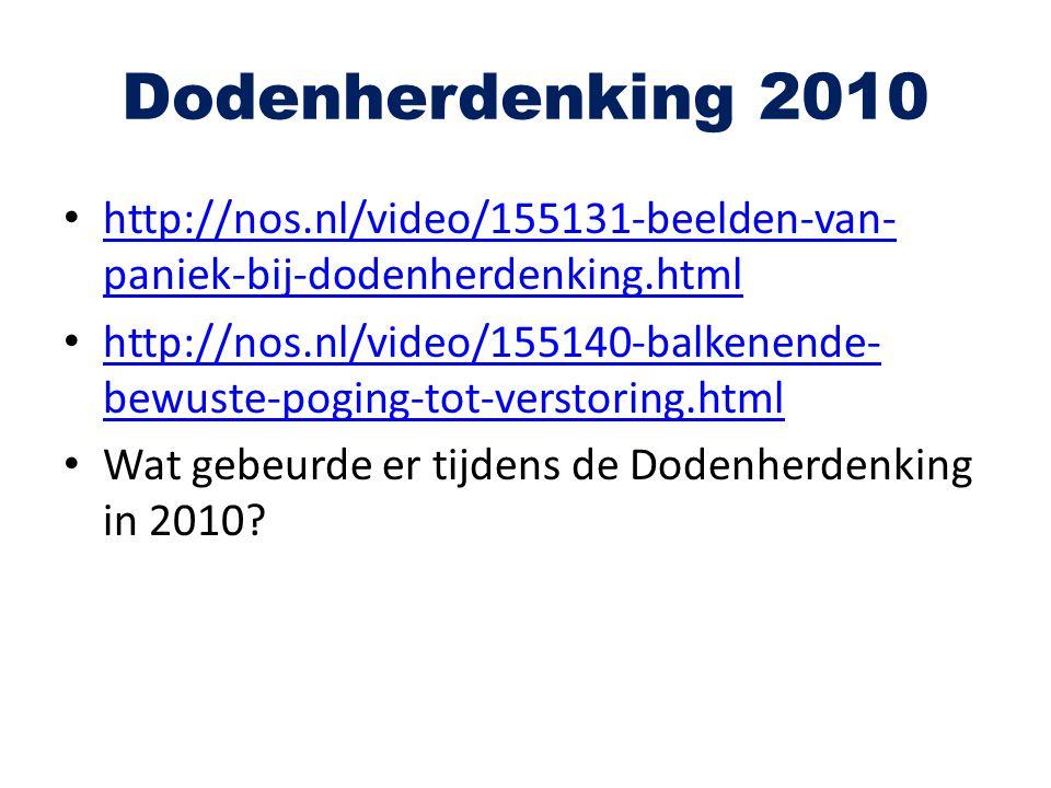 Dodenherdenking 2010 http://nos.nl/video/155131-beelden-van-paniek-bij-dodenherdenking.html.