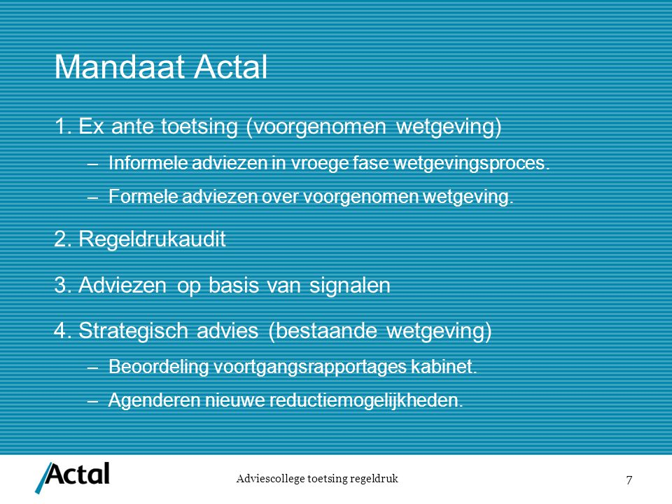 Mandaat Actal 1. Ex ante toetsing (voorgenomen wetgeving)