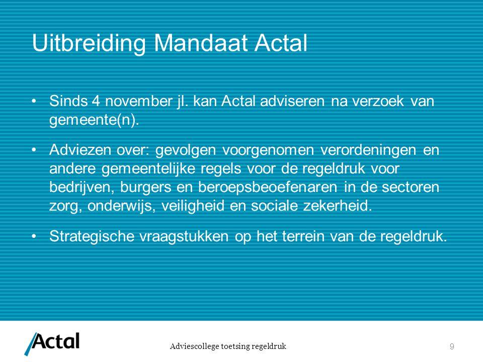 Uitbreiding Mandaat Actal