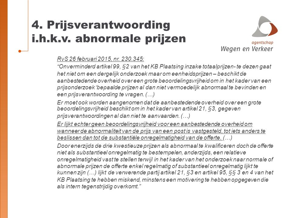 4. Prijsverantwoording i.h.k.v. abnormale prijzen
