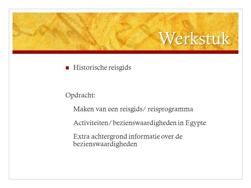 Werkstuk Historische reisgids Opdracht:
