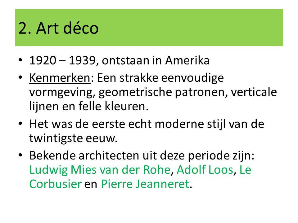 2. Art déco 1920 – 1939, ontstaan in Amerika
