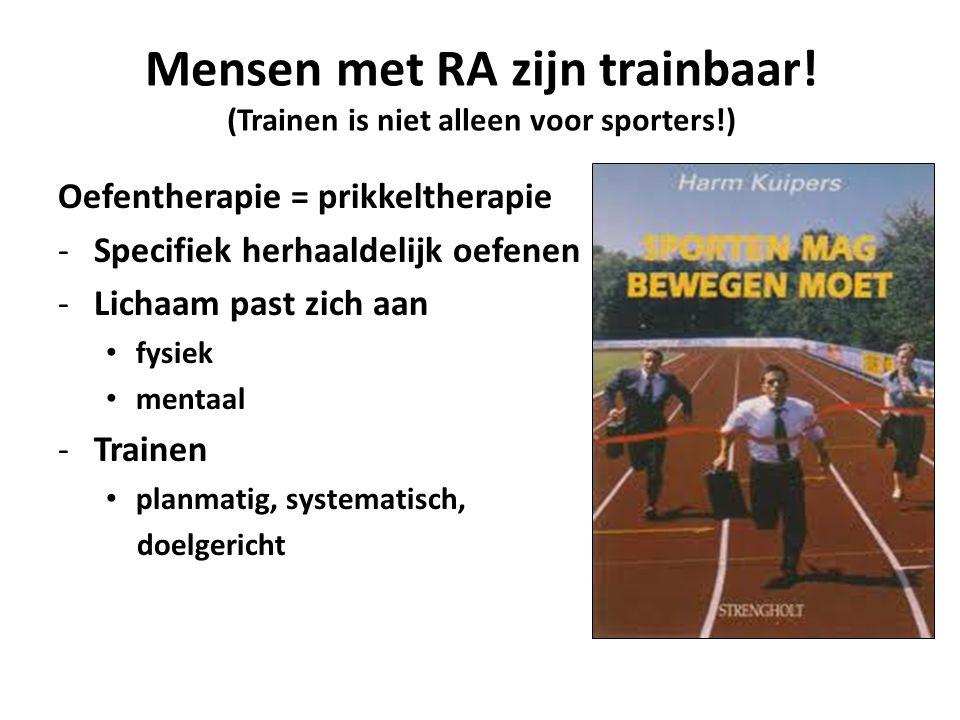 Mensen met RA zijn trainbaar! (Trainen is niet alleen voor sporters!)