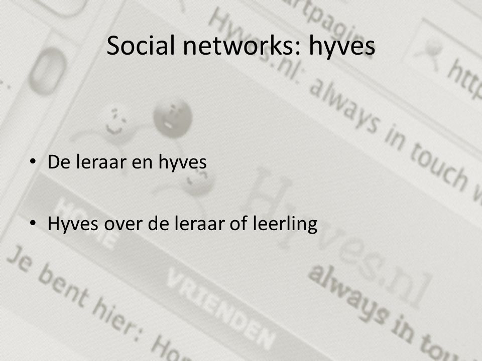 Social networks: hyves