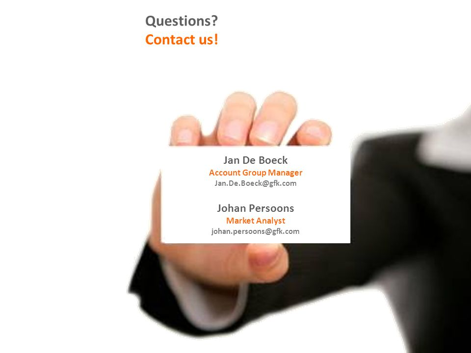 Questions Contact us! Jan De Boeck Johan Persoons