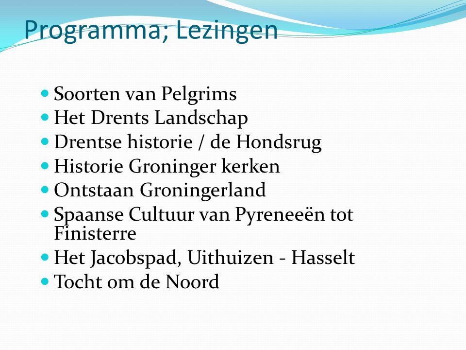 Programma; Lezingen Soorten van Pelgrims Het Drents Landschap