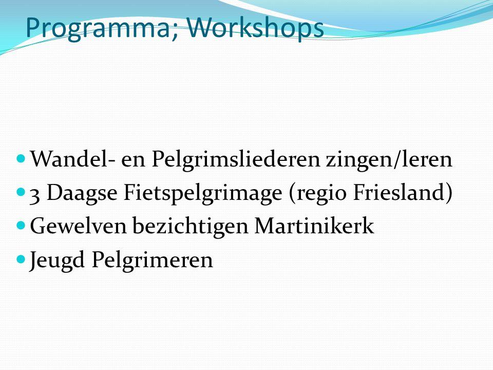Programma; Workshops Wandel- en Pelgrimsliederen zingen/leren