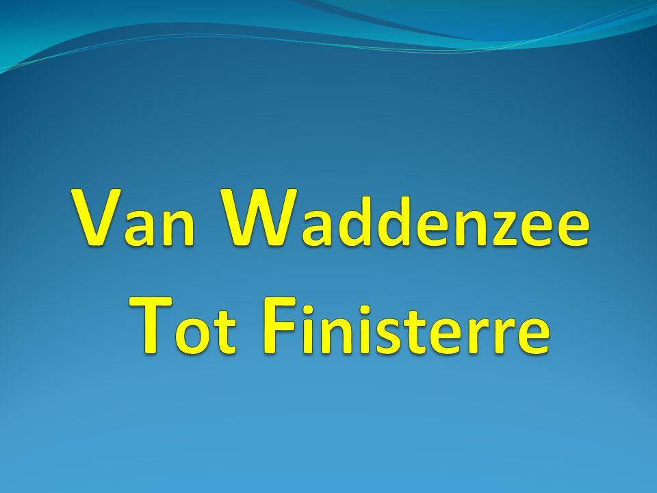 Van Waddenzee Tot Finisterre