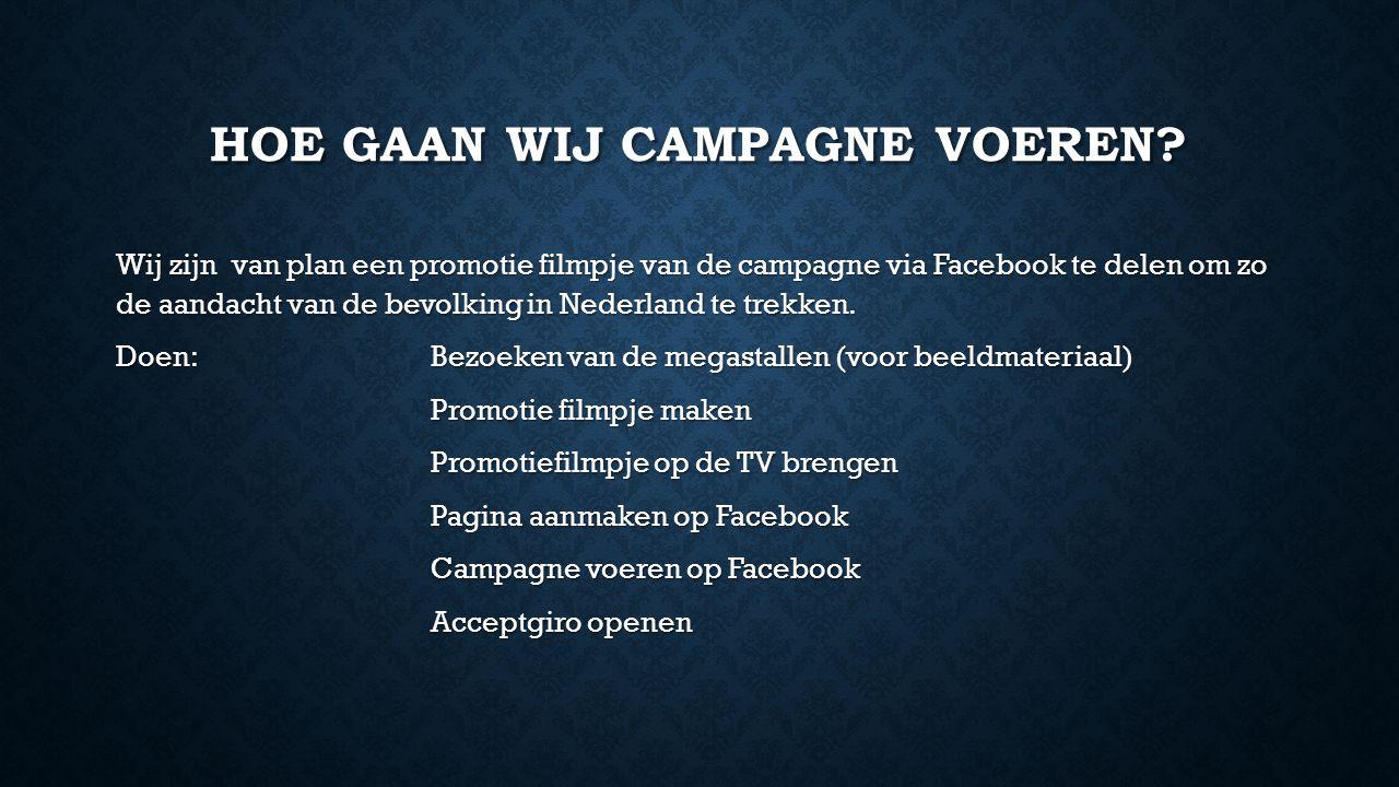 Hoe gaan wij campagne voeren