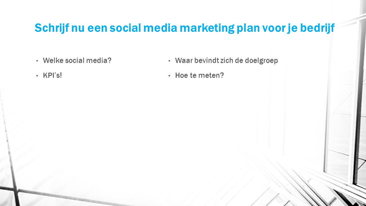 Schrijf nu een social media marketing plan voor je bedrijf