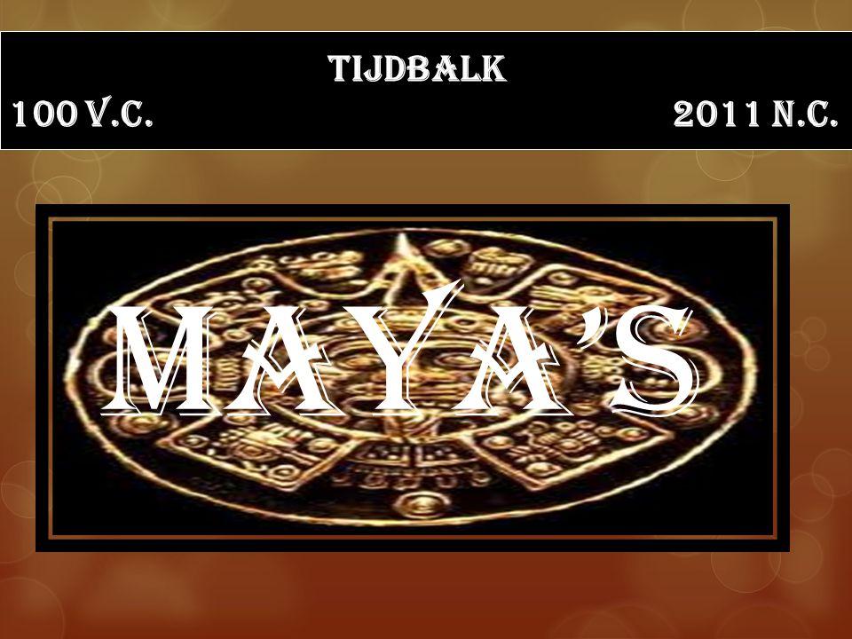 tijdbalk 100 v.c. 2011 n.c. Maya's
