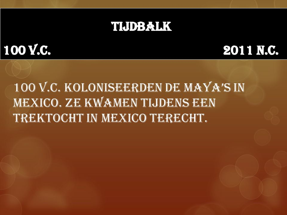 Tijdbalk 100 v.c. 2011 n.c.