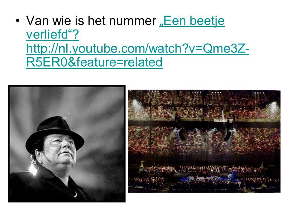 """Van wie is het nummer """"Een beetje verliefd . http://nl. youtube"""