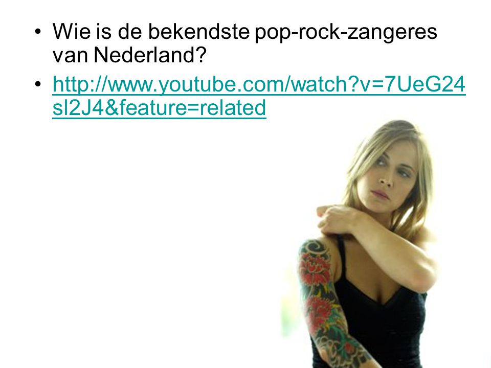 Wie is de bekendste pop-rock-zangeres van Nederland