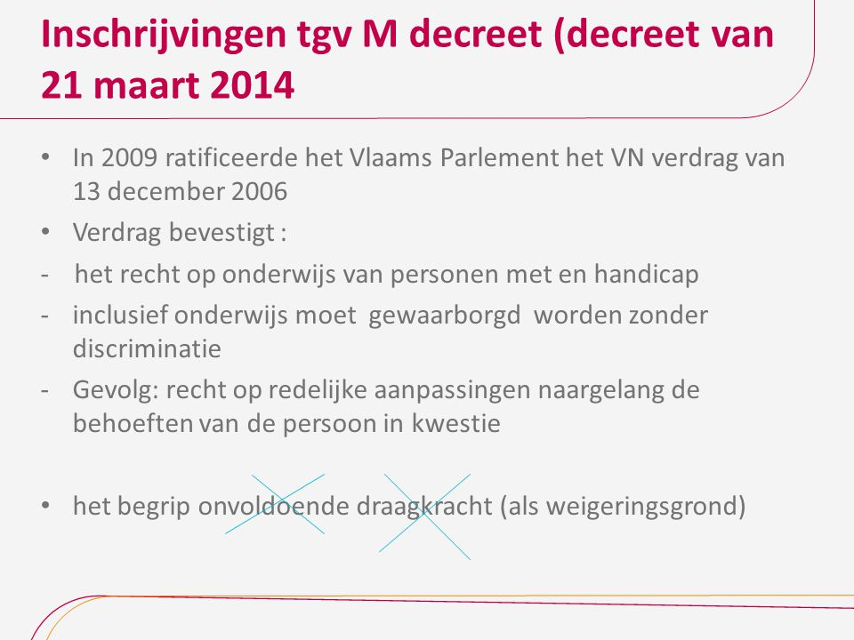 Inschrijvingen tgv M decreet (decreet van 21 maart 2014