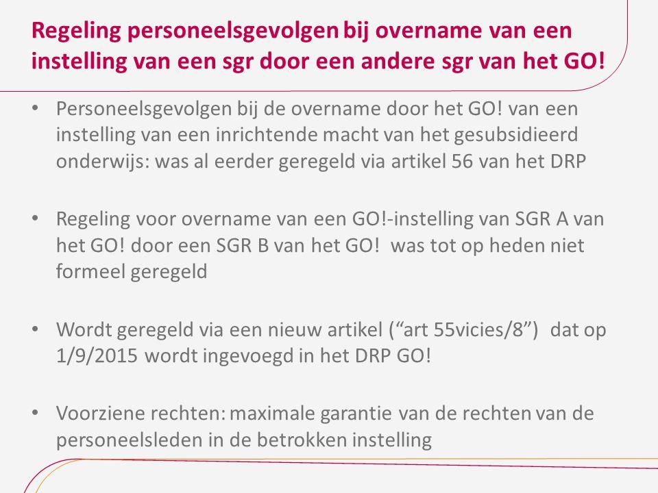 Regeling personeelsgevolgen bij overname van een instelling van een sgr door een andere sgr van het GO!