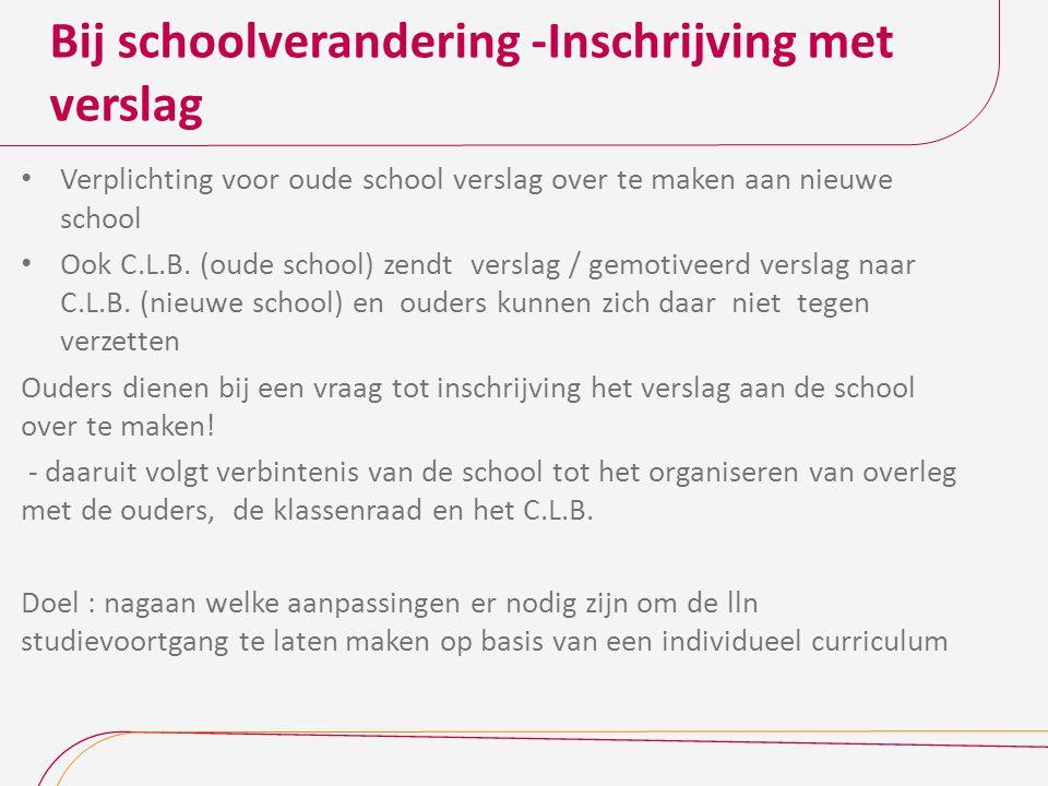 Bij schoolverandering -Inschrijving met verslag
