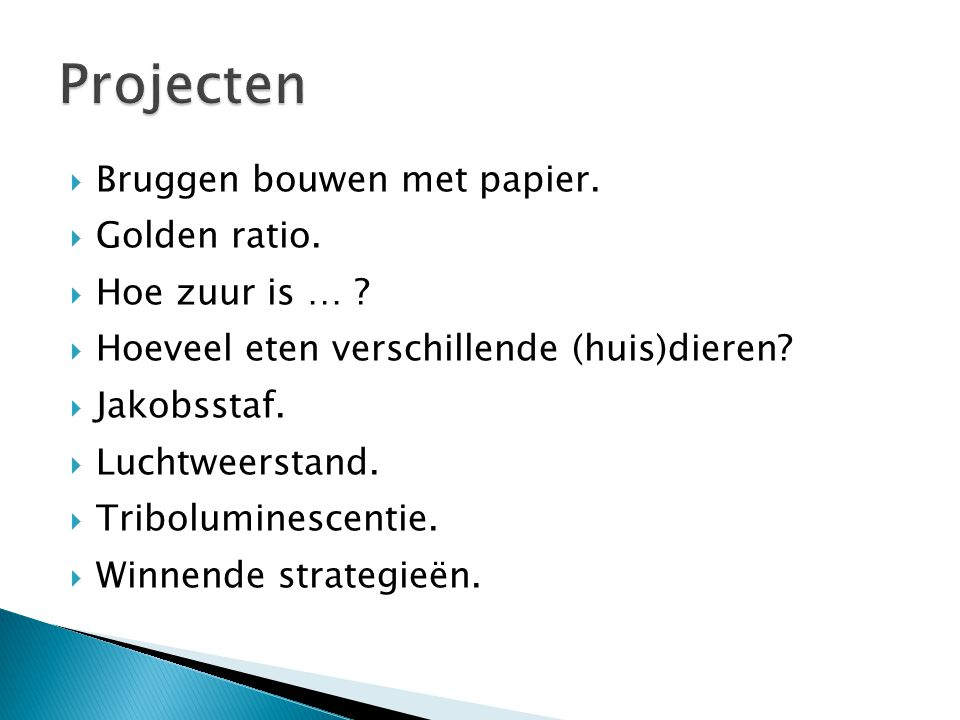 Projecten Bruggen bouwen met papier. Golden ratio. Hoe zuur is …