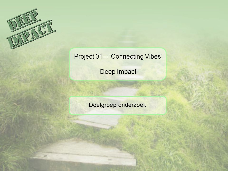 Project 01 – 'Connecting Vibes'