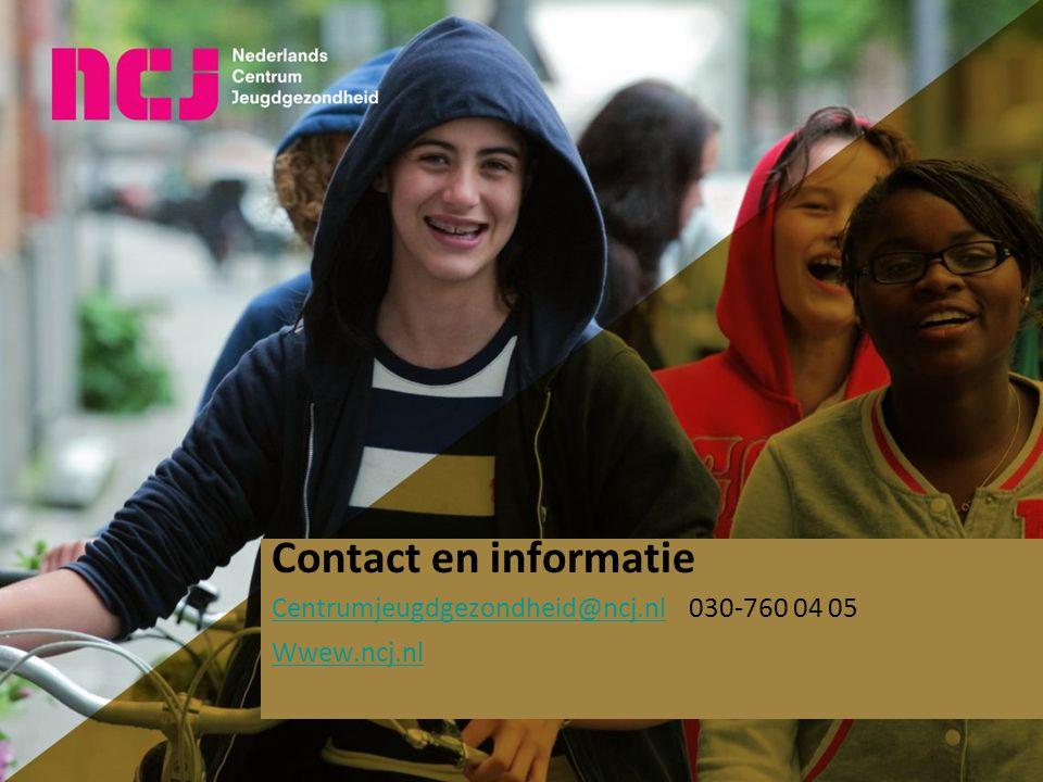 Contact en informatie Centrumjeugdgezondheid@ncj.nl 030-760 04 05