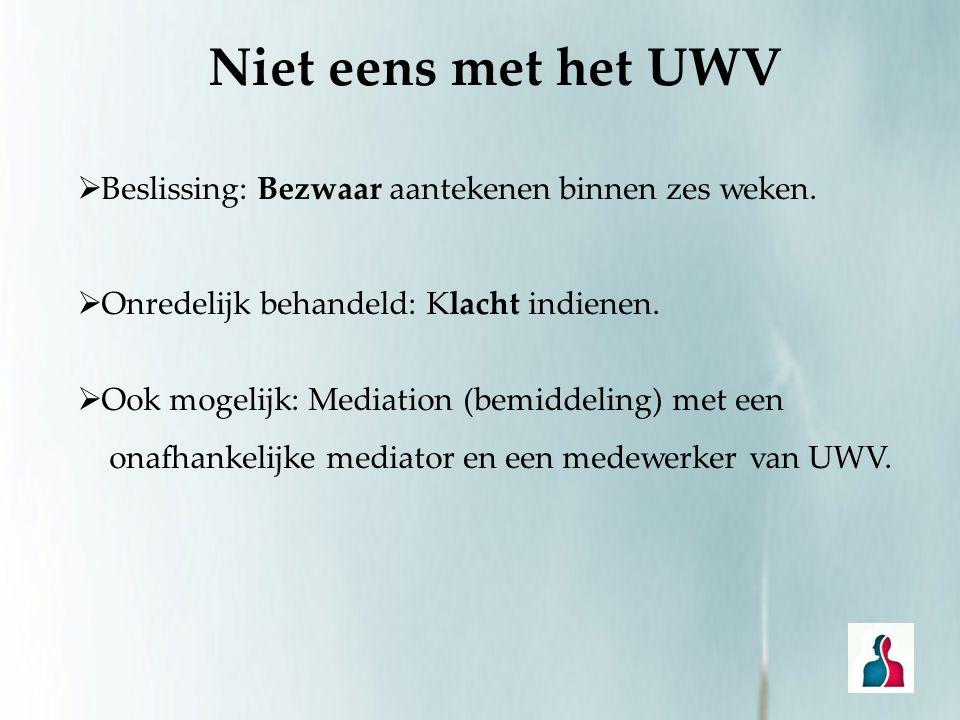 Niet eens met het UWV Beslissing: Bezwaar aantekenen binnen zes weken.