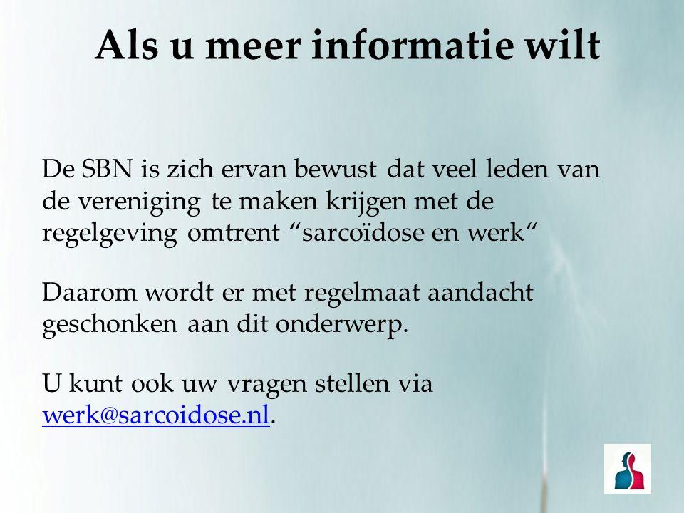 Als u meer informatie wilt
