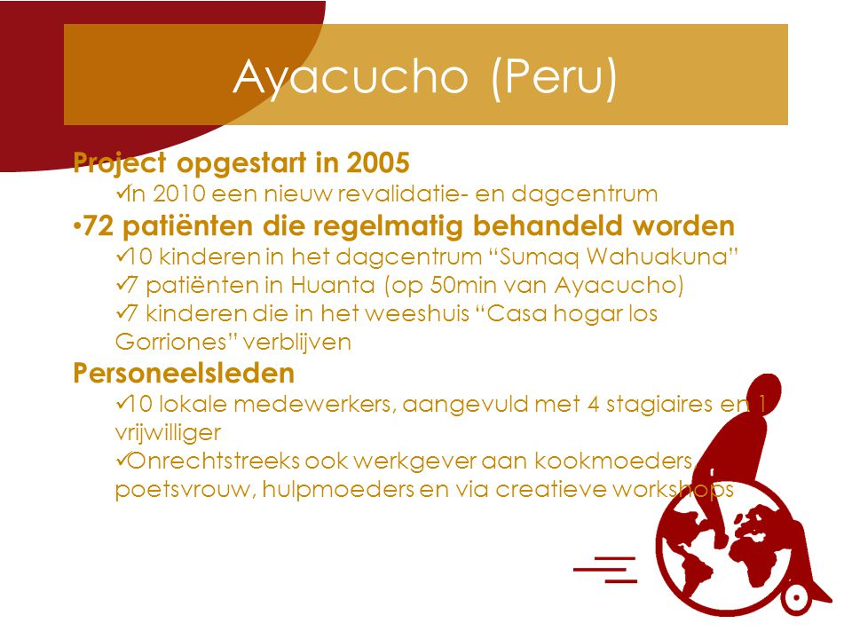Ayacucho (Peru) Project opgestart in 2005