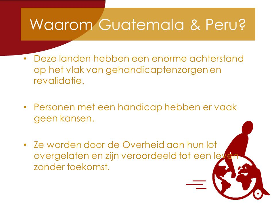 Waarom Guatemala & Peru