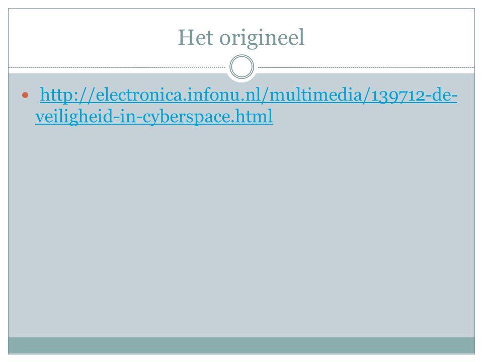 Het origineel http://electronica.infonu.nl/multimedia/139712-de-veiligheid-in-cyberspace.html