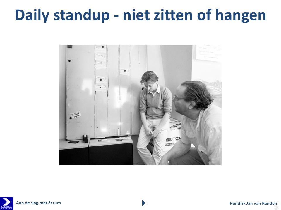 Daily standup - niet zitten of hangen