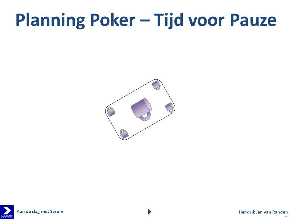 Planning Poker – Tijd voor Pauze