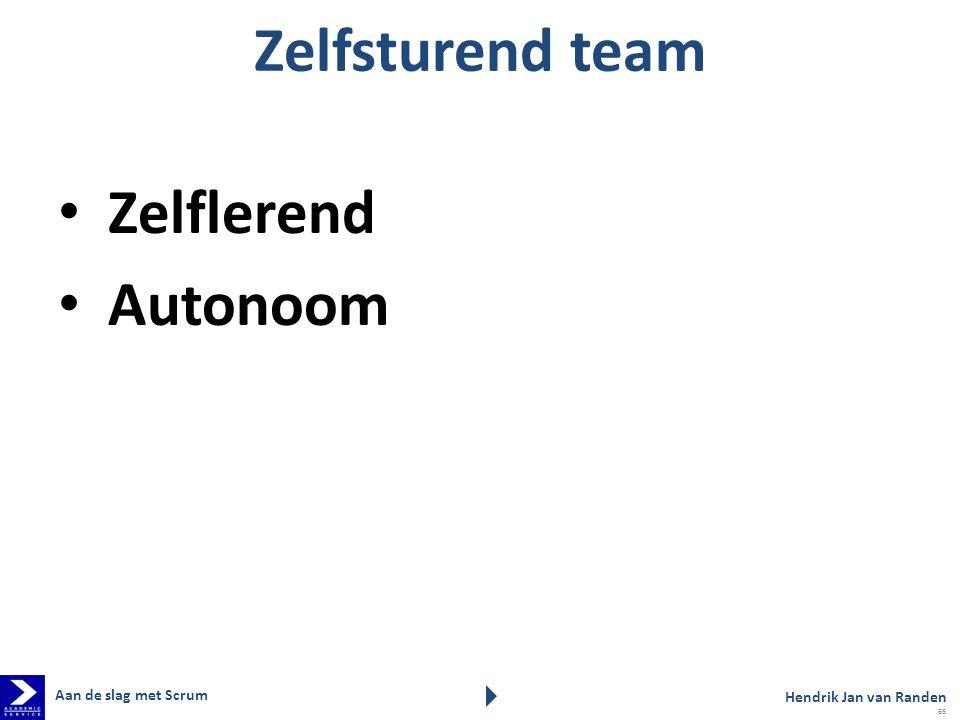 Zelfsturend team Zelflerend Autonoom Aan de slag met Scrum